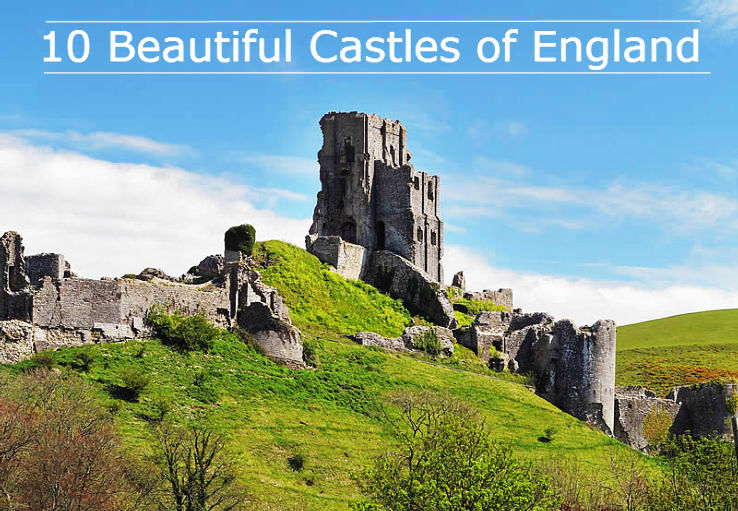 10 Most Beautiful Castles in England