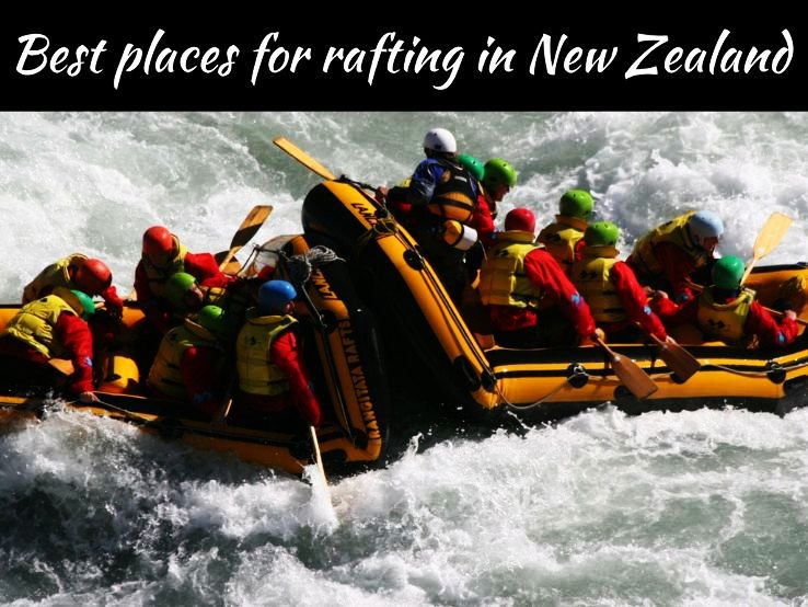 Best places for rafting in New Zealand