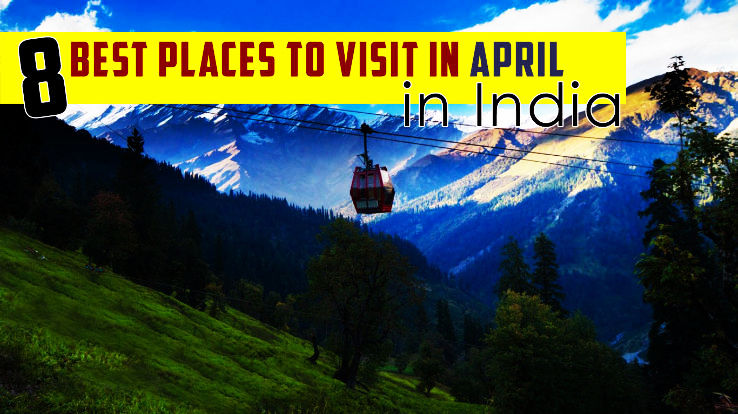 Best places to visit in april in india 1446265149m jpg