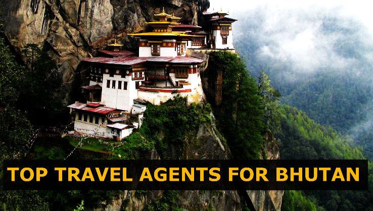 Top 4 Travel Agents For Bhutan 2017