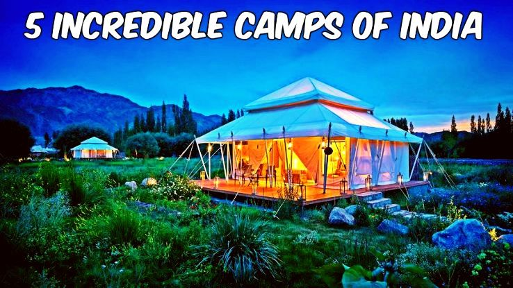 You will Never Stay In A Hotel Again After You Check Out These 5 Incredible Camps