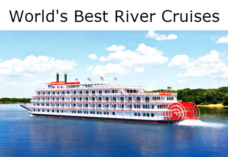 Best River Cruises Around the World