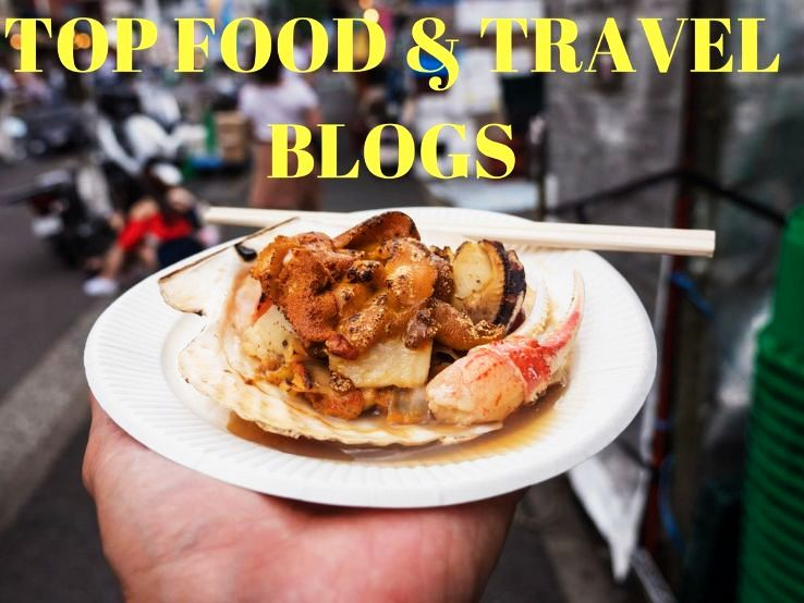 TOP FOOD & TRAVEL BLOGS