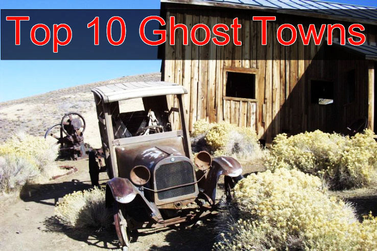 Top 10 Ghost Towns