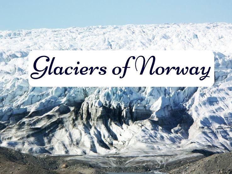 Glaciers of Norway