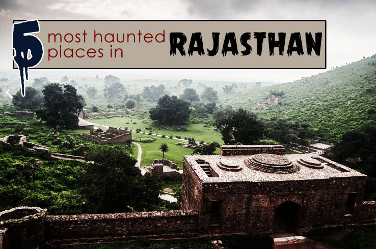 Most Haunted Places in Rajasthan