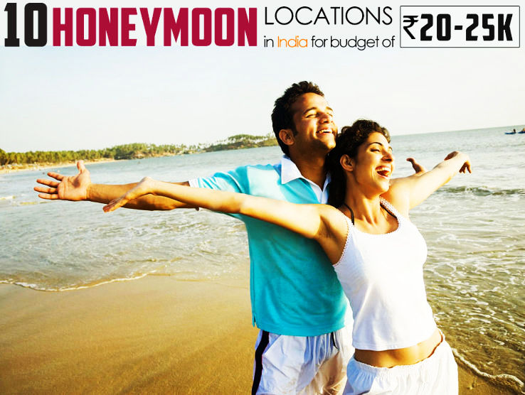 Best honeymoon locations in India for a budget of 20k to 25k