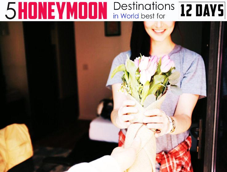 5 Best Honeymoon Destinations for 12 days