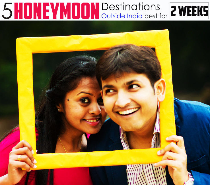 5 Best Honeymoon Destinations outside India for 2 weeks