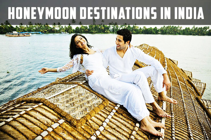 8 Indian Honeymoon Destinations You Will not Enjoy If You Are Married in Summers