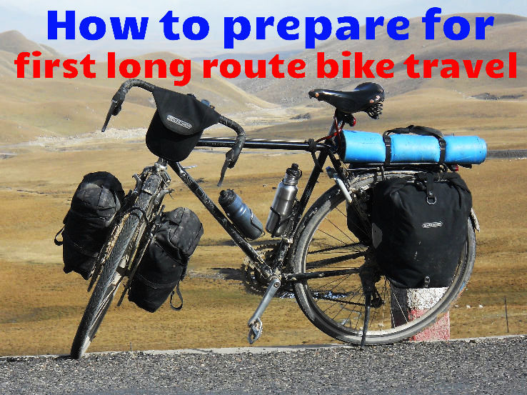 How to prepare for first long route bike travel