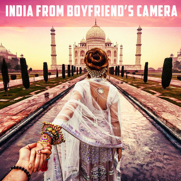 India from photographer-boyfriend camera