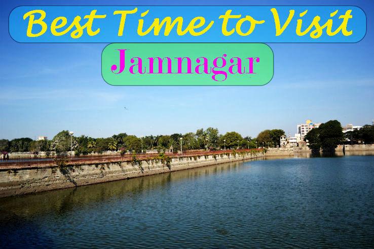 Best time to visit Jamnagar