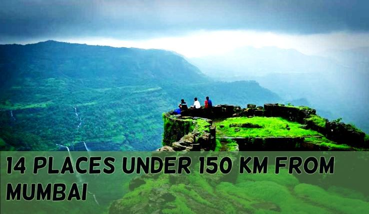 14 Places Under 150 Km From Mumbai Hello Travel Buzz