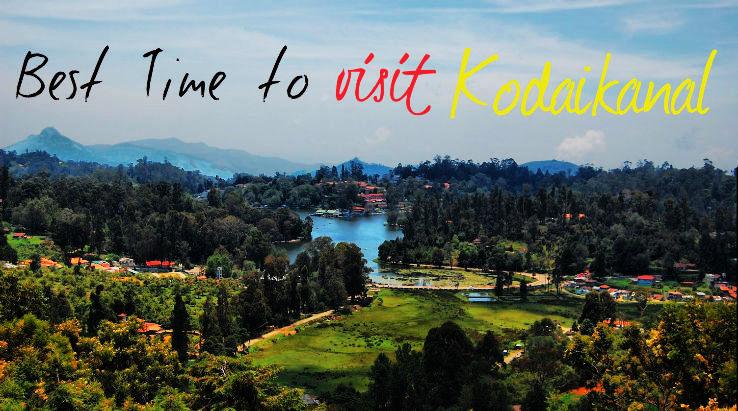 Best time to visit Kodaikanal