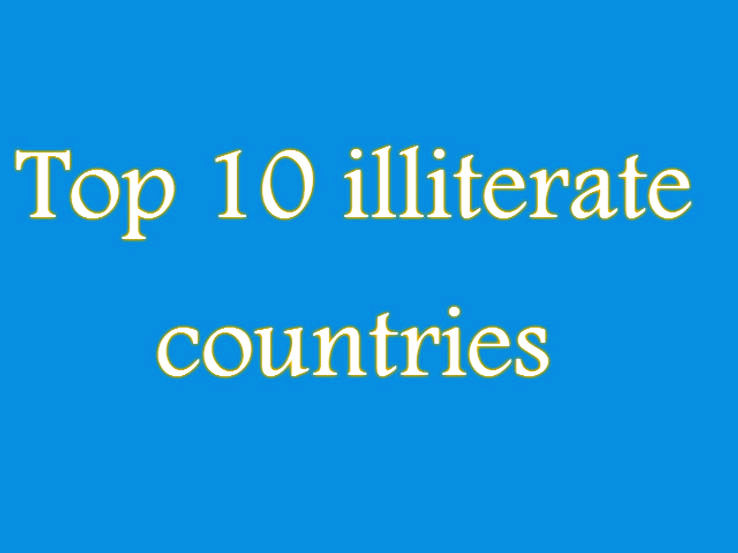 10 Least Literate Countries