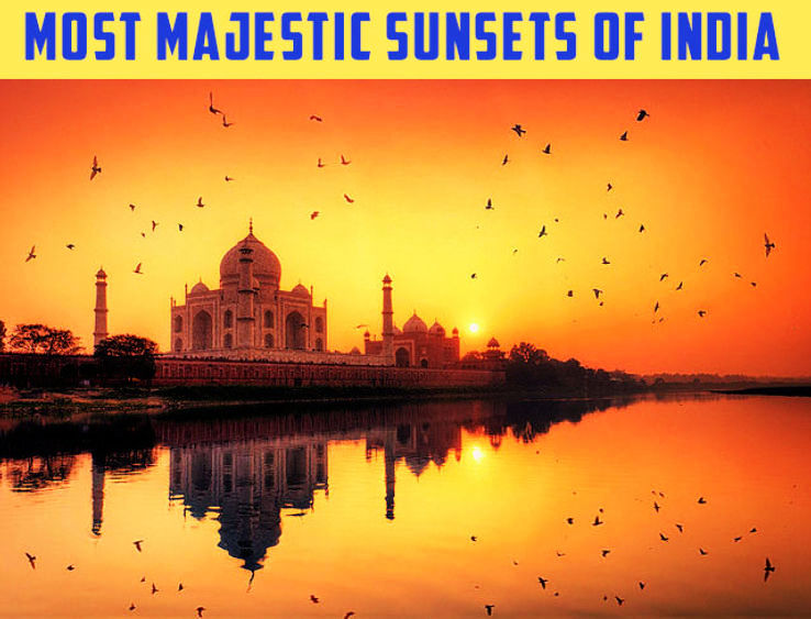 Most Majestic Sunsets Of India