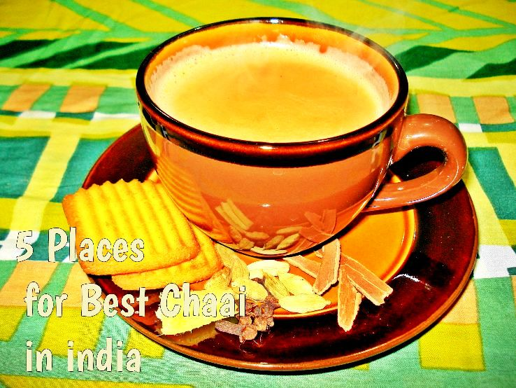 5 places for best chai in india