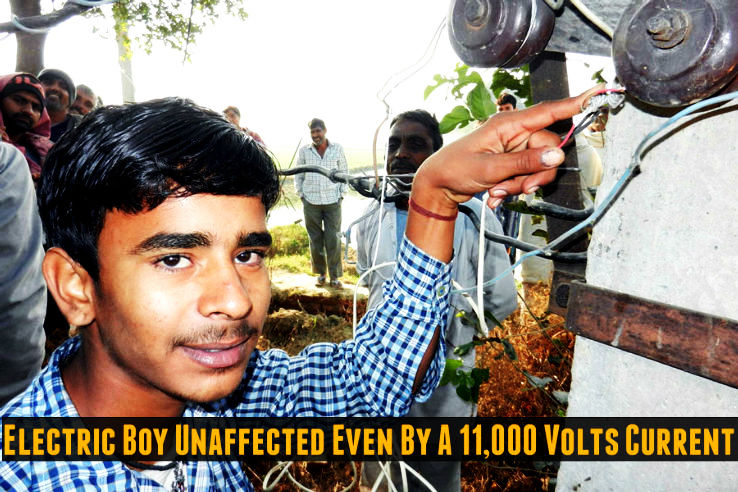 Meet The Indian Electric Boy Who Remains Unaffected Even By A 11,000 Volts Current