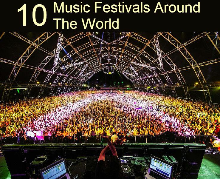 10 Music Festivals Around The World Hello Travel Buzz