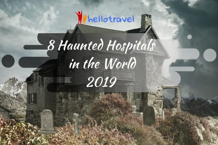 8 haunted hospitals in the world