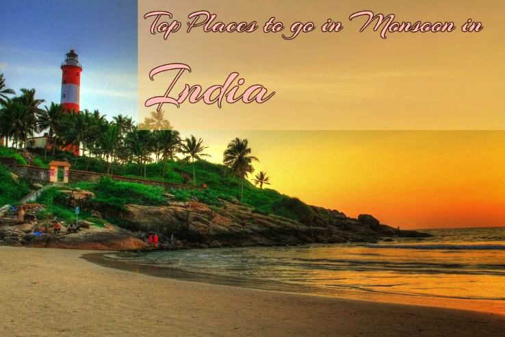 Top 7 Places to go in Monsoon