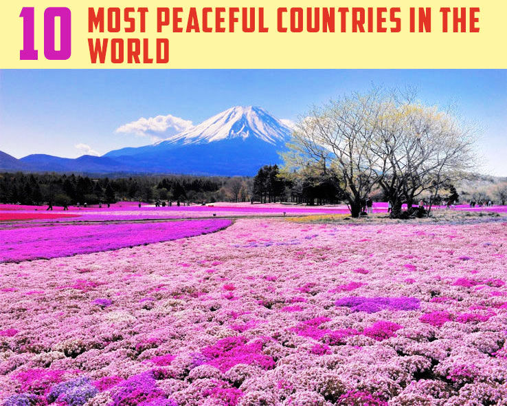 10 Most Peaceful Countries in the World