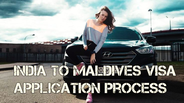 India to Maldives Visa application process