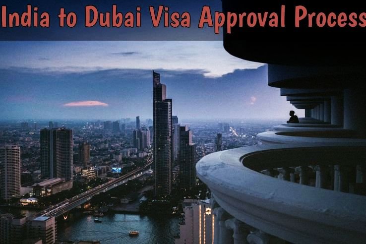 India to Dubai Visa Application Process