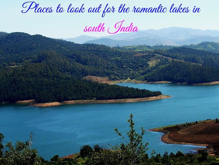 Places to look out for the romantic lakes in South India