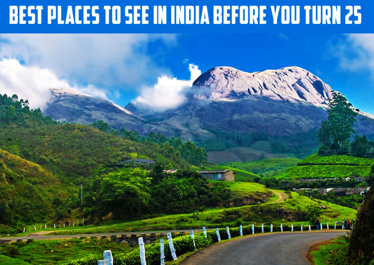 10 best Places To See In India before you turn 25