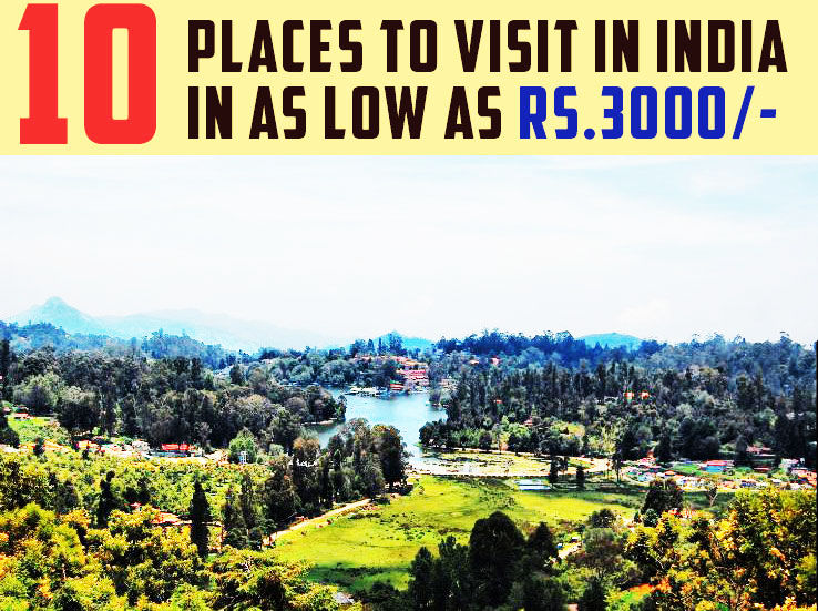 10 Places You Can Visit In May Starting As Low As 3K!