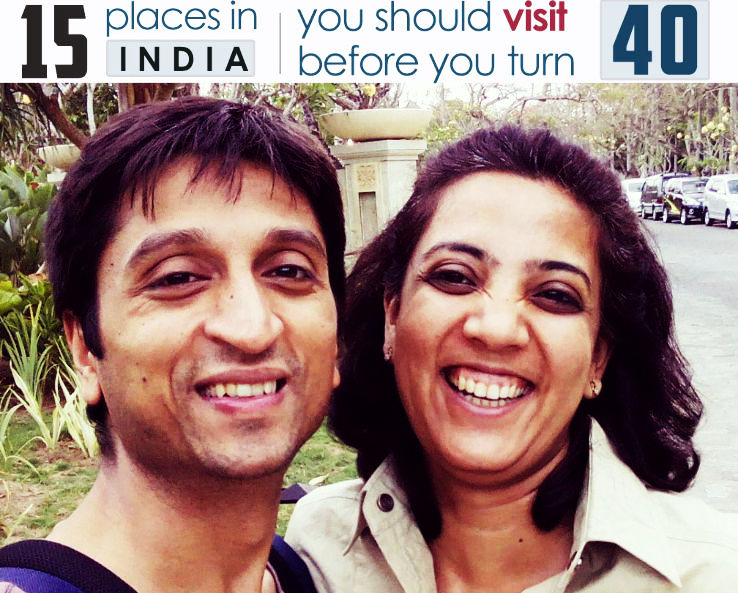 15 Best places to visit in India before you turn 40