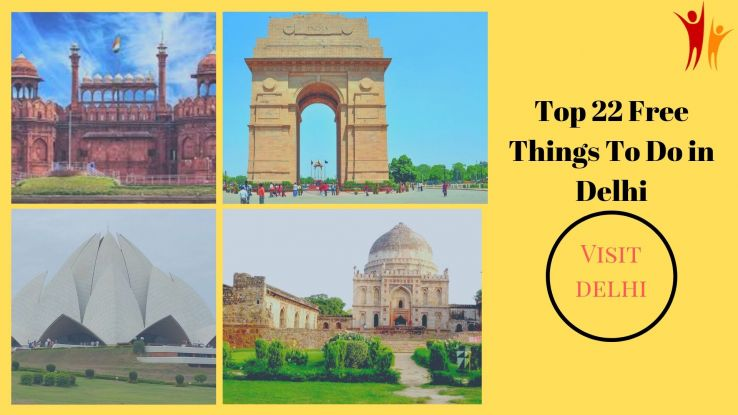 Top 22 Free Things To Do in Delhi