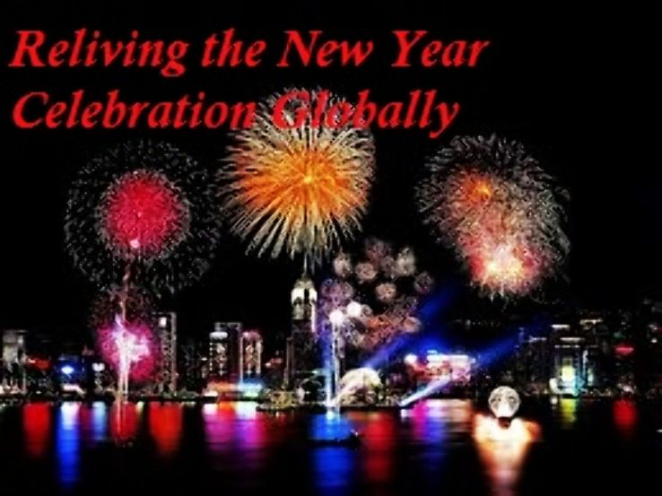 Reliving The New Year Celebration Globally