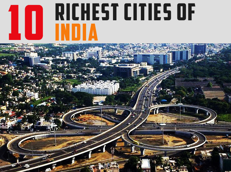 Top 10 Richest Cities In India 2018 Hello Travel Buzz