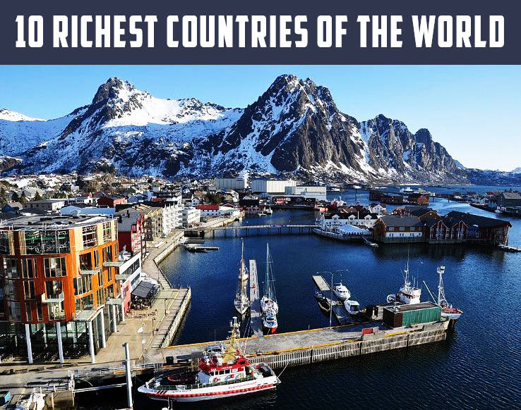 10 Most Richest Countries In The World