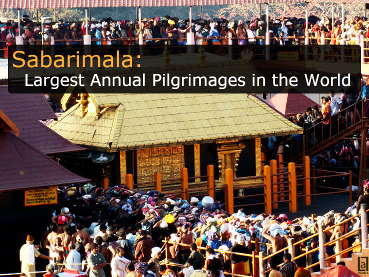 Sabarimala: Largest Annual Pilgrimages in the World