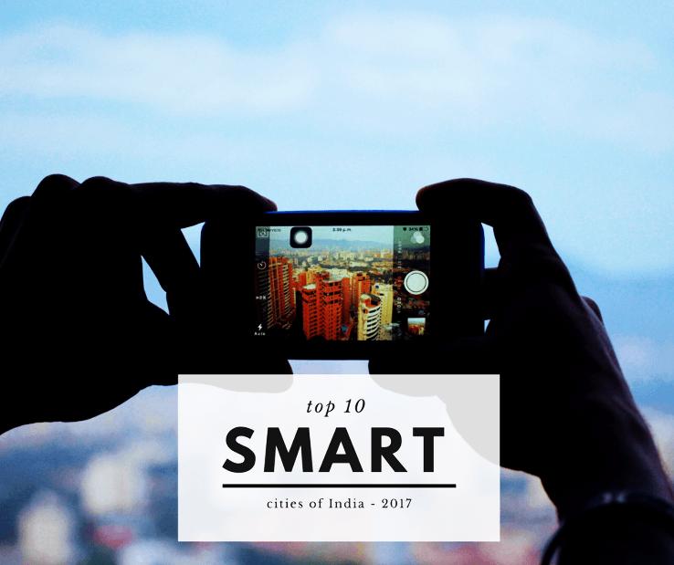 Top 10 Smart Cities of India 2019