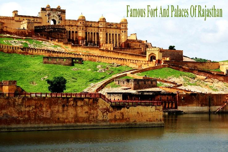 Famous Forts And Palaces Of Rajasthan