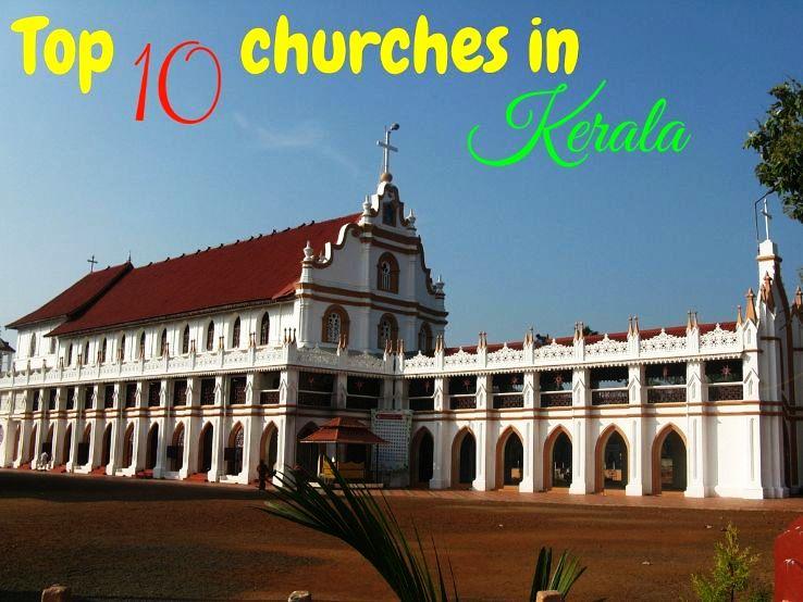 Top 10 churches in Kerala