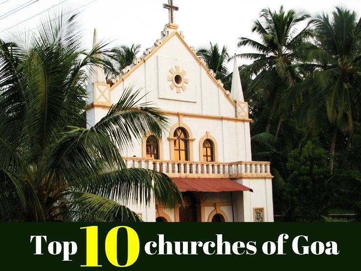 Top 10 churches of Goa