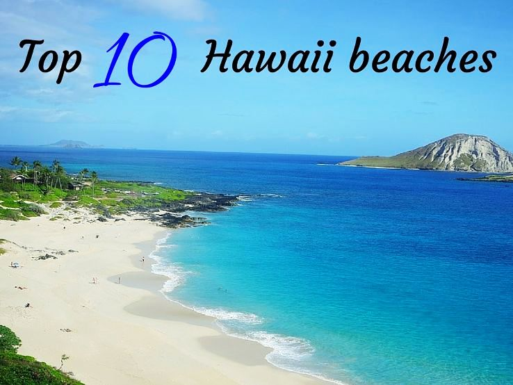 Top 10 Hawaii beaches