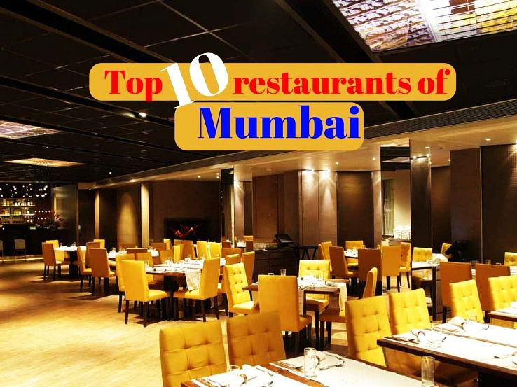 Top 10 restaurants of Mumbai