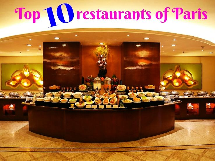 Top 10 restaurants of Paris