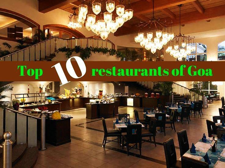 Top 10 restaurants of Goa