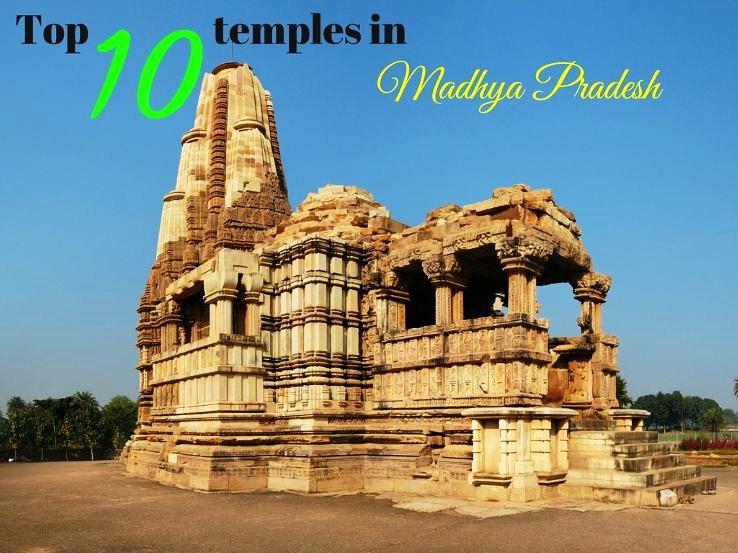 Top 10 temples in Madhya Pradesh