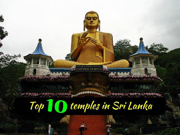 Top 10 temples in Sri Lanka