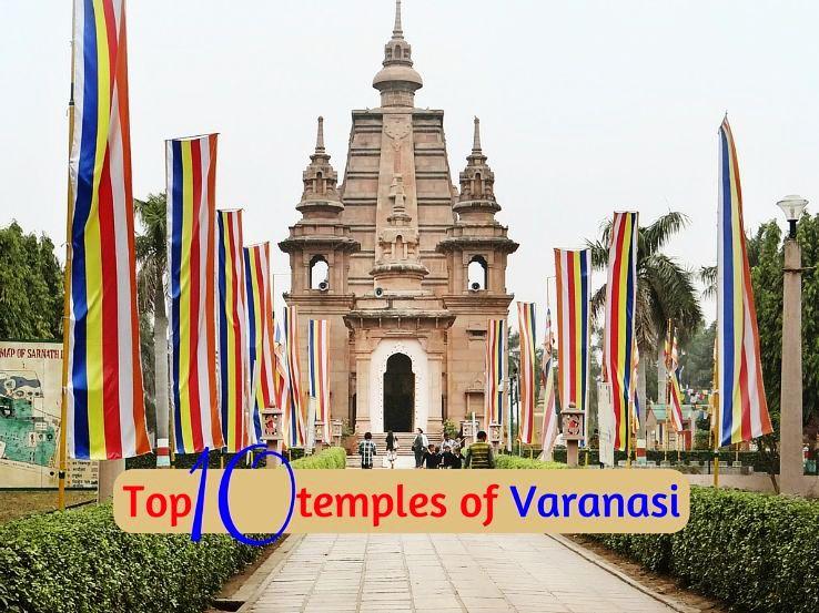 Top 10 temples of Varanasi
