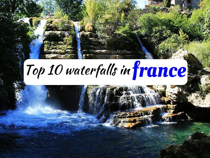 top 10 waterfalls in france hello travel buzz. Black Bedroom Furniture Sets. Home Design Ideas